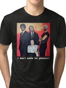 I Don't Smile for Pictures Tri-blend T-Shirt