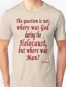 Where was Man? T-Shirt