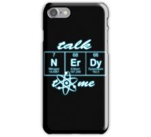 Talk Nerdy to me... iPhone Case/Skin