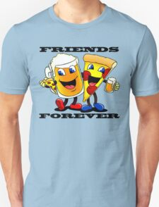 Beer and Pizza Together Forever T-Shirt