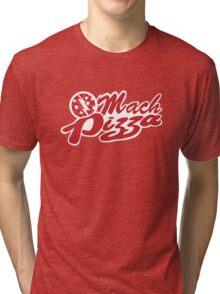 Mach Pizza Tri-blend T-Shirt