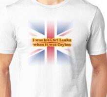 Sri Lanka is overrated Unisex T-Shirt