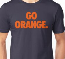 GO ORANGE. Unisex T-Shirt