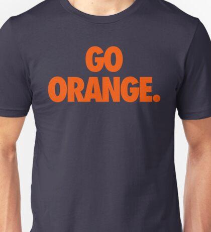GO ORANGE. Unisex T-Shirt