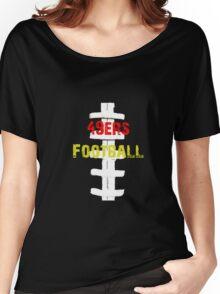 san fran 49ers football Women's Relaxed Fit T-Shirt
