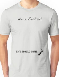 New Zealand - Ewe Should Come Unisex T-Shirt