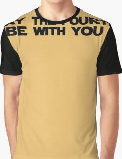 May the Fourth be with You Graphic T-Shirt
