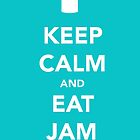 Keep Calm & Eat Jam by thetangofox
