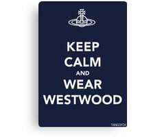 Keep Calm & Wear Westwood Canvas Print