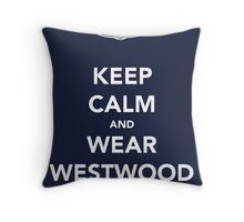 Keep Calm & Wear Westwood Throw Pillow