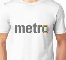For the Metro male Unisex T-Shirt