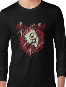 Remember Remember Long Sleeve T-Shirt