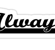 Castle&Beckett - Always Sticker