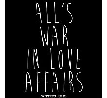 All's Fair in Love and War Photographic Print