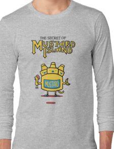 Look behind you, a three-headed mustard! Long Sleeve T-Shirt