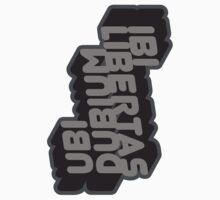 Ubi Dubium / Ibi Libertas by srahhh