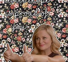 Leslie Knope is Proud of You by aburgerr