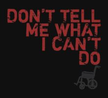 LOST Don't Tell Me What I Can't Do by Elle Campbell