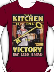 Kitchen is the Key to Victory T-Shirt