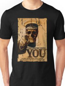 Your Country Needs You To ... Unisex T-Shirt