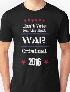 Don't vote 2016 T-Shirt