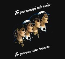 For Your Country's Sake Today T-Shirt