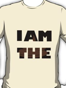 I am the shit INSIDE T-Shirt