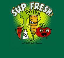 S'up Fresh?! Fresh Foods Movement T-Shirt