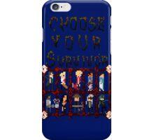Choose Your Survivor iPhone Case/Skin