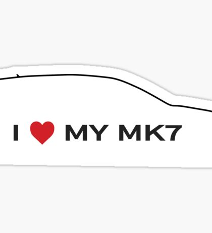 I Love My MK7 Sticker
