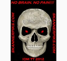 NO BRAIN....NO PAIN!!! Unisex T-Shirt