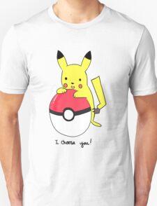 """I choose you"" Pikachu T-Shirt T-Shirt"