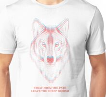 The wolves are coming for you Unisex T-Shirt