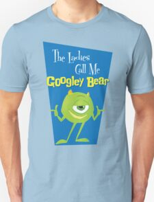 Call Me Googley Bear Unisex T-Shirt