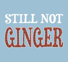 Still Not Ginger Kids Tee