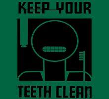 Keep your Teeth Clean Unisex T-Shirt