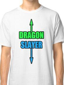 DRAGON SLLAAYYYEEERR! Classic T-Shirt