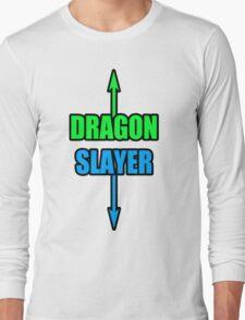 DRAGON SLLAAYYYEEERR! Long Sleeve T-Shirt