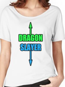 DRAGON SLLAAYYYEEERR! Women's Relaxed Fit T-Shirt
