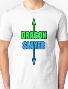 DRAGON SLLAAYYYEEERR! T-Shirt