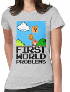 First World Problems (Black) Womens Fitted T-Shirt