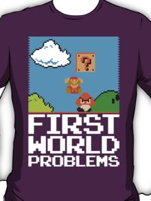 First World Problems (White) T-Shirt