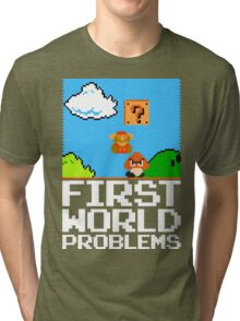 First World Problems (White) Tri-blend T-Shirt