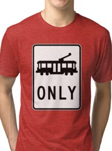 Tram Only - Large White Background Tri-blend T-Shirt