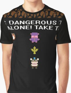 IT'S DANGEROUS TO GO ALONE.. Graphic T-Shirt