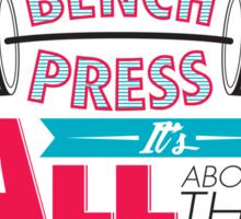 Allow the DENCH press! Sticker