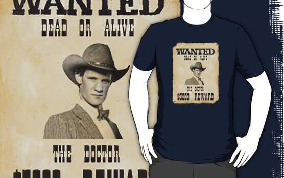 Wanted Dead Or Alive ( T-Shirt ) by PopCultFanatics