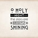 O Holy Night (1 of 3)  by Elle Campbell