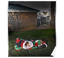 Too Much Eggnog For Santa Poster