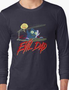 Evil Dad Long Sleeve T-Shirt
